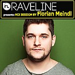 Florian Meindl Raveline Mix Session By Florian Meindl