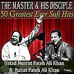 Rahat Fateh Ali Khan 50 Greatest Ever Hits From The Master And His Disciple - Ustad Nusrat Fateh Ali Khan And Rahat Fateh Ali Khan