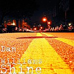 Dan Williams Shine