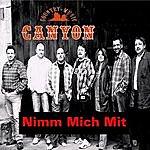 Canyon Nimm Mich Mit (Single)
