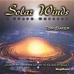 Tom Baker Solar Winds