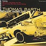 Thomas Barth Seven Worlds