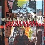 Willie Murphy Hustlin' Man Blues