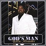 Willie Alexander God's Man