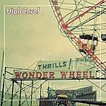 Utah Carol Wonderwheel