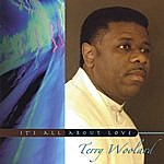 Terry Woolard It's All About Love