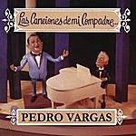 Pedro Vargas Las Canciones De Mi Compadre...