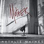Natalie Maines Mother