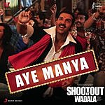 "Adnan Sami Aye Manya (From ""Shootout At Wadala"")"