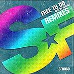 Carlos Jimenez Free To Do (Remixes)
