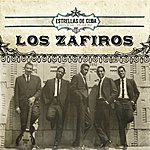 Los Zafiros Estrellas De Cuba: Los Zafiros