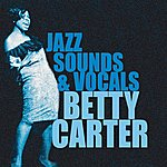 Betty Carter The Jazz Sounds & Vocals