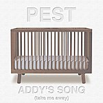 Pest Addy's Song (Take Me Away)