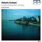 Arditti String Quartet Gerhard: Complete String Quartets & Chaconne