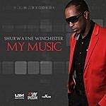 Shurwayne Winchester My Music - 4play Riddim - Single