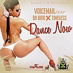 Voicemail Dance Now - Single