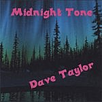 Dave Taylor Midnight Tone