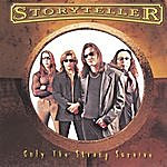 Storyteller Only The Strong Survive