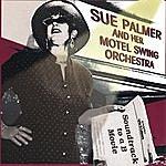 Sue Palmer Soundtrack To A B Movie
