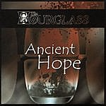 The Hourglass Ancient Hope