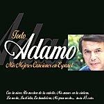 Adamo Adamo : Mis Mejores Canciones En Español
