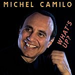 Michel Camilo What's Up?