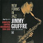 Jimmy Giuffre New Forms In Jazz: Complete Capitol Recordings (1954 - 1955)