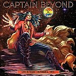 Captain Beyond Live In Texas - October 6, 1973