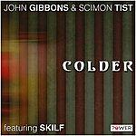 John Gibbons Colder