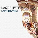 Last Rhythm Last Rhythm