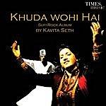 Kavita Seth Khuda Wohi Hai