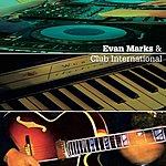Evan Marks Club International Ep