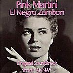 """Pink Martini Anna (El Negro Zumbon, Original Soundtrack From """"Anna"""")"""
