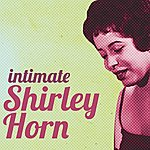 Shirley Horn Intimate Shirley Horn