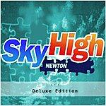 Newton Sky High (Deluxe Edition)