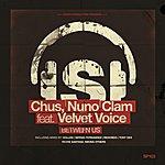 Chus Between Us (Feat. Velvet Voice)