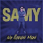 Samy No Llores Mas