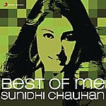 Sunidhi Chauhan Best Of Me: Sunidhi Chauhan