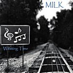 Milk Wasting Time