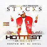 Stacks Hottest In The City