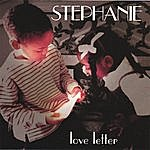 Stephanie Love Letter