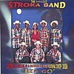 The Fabulous Stroka Band Leh Go