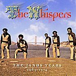 The Whispers The Janus Years 1969 - 1974