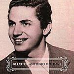 Antonio Molina 50 Éxitos Antonio Molina Vol. 2