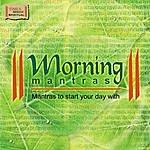 Ravindra Sathe Morning Mantras