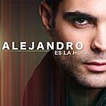 Alejandro Es La Hora