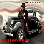Blues Boy Willie Can't Deny The Blues
