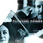 Lissa Schneckenburger Phantom Power