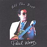 Paul Wood All The Best