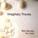 Ron Delano Imaginary Travels